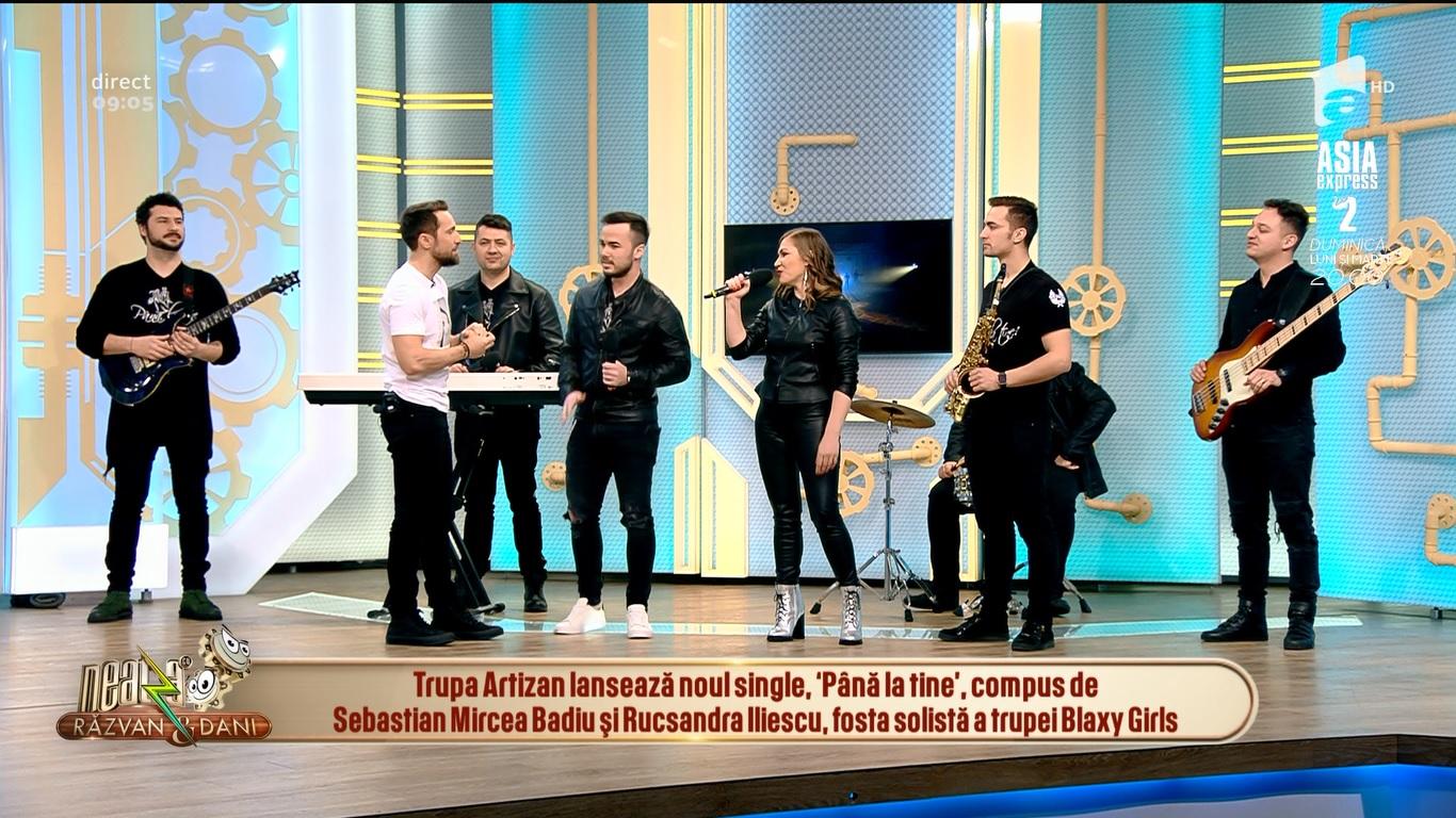 Trupa Artizan la Neatza cu Răzvan și Dani – Până la tine
